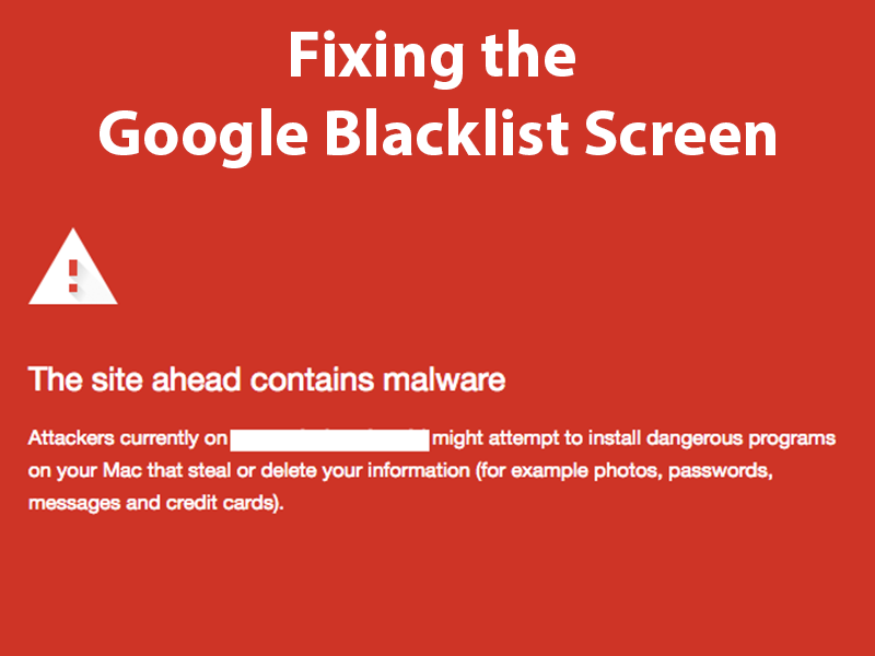 Fixing the Google Blacklist Screen